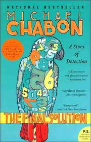 Micahel Chabon Final Solution
