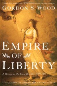 Empire of Liberty by Gordon Wood